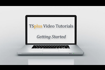 Getting Started With TSplus